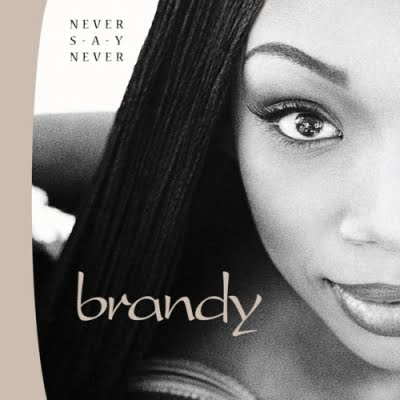 Brandy Feat. Ma$e - Never Say Never