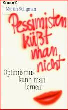 Pessimisten küsst man nicht