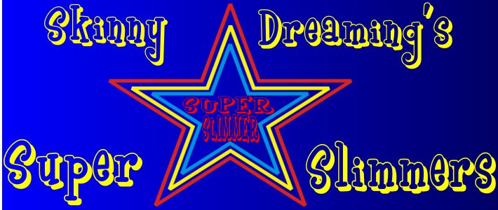 Skinny Dreaming's Super Slimmers