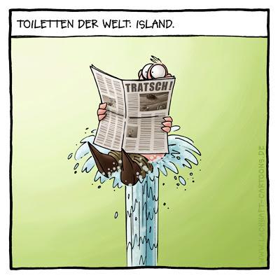 Klowitz Toiletten der Welt Island Geysir in die Luft gehen zeitung lesen Klatsch und Tratsch Cartoon Cartoons Witze witzig witzige lustige Bildwitze Bilderwitze Comic Zeichnungen lustig Karikatur Karikaturen Illustrationen Michael Mantel lachhaft Spaß Humor