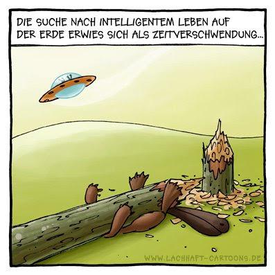 Biber Aliens Außerirdische Suche intelligentes Leben erschlagen Zeitverschwendung Baum Stamm Cartoon Cartoons Witze witzig witzige lustige Bildwitze Bilderwitze Comic Zeichnungen lustig Karikatur Karikaturen Illustrationen Michael Mantel lachhaft Spaß Humor