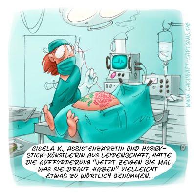 LACHHAFT Cartoon Operation OP Chirurgie Naht nähen Assistenzärztin Assistenzarzt sticken Künstlerin Leidenschaft Arztbesuch Cartoons Witze witzig witzige lustige Bildwitze Bilderwitze Comic Zeichnungen lustig Karikatur Karikaturen Illustrationen Michael Mantel Spaß Humor