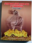 Setengah Abad Ayam Ras di Indonesia (1950-2000)