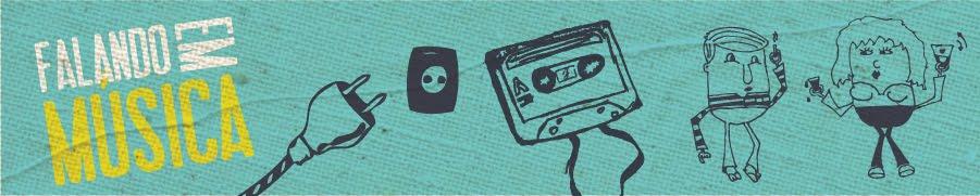 Falando em Música