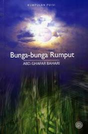 BUNGA- BUNGA RUMPUT- A. GHAFAR BAHARI.