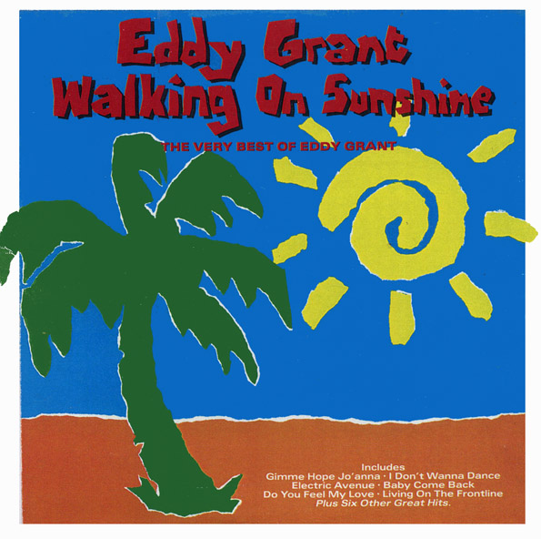 Eddy Grant Walking On Sunshine Living On The Front Line