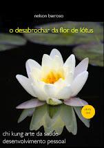 """Livro """"O Desabrochar da Flor de Lótus"""""""