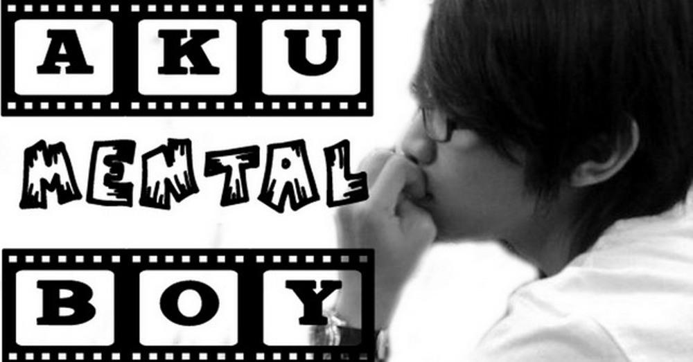 ~wan mental boy~