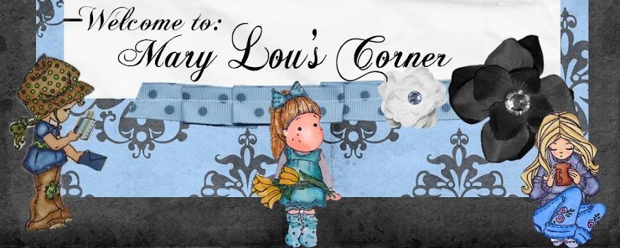 Mary Lou's Corner