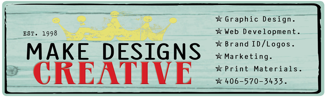 MAKE DESIGNS CREATIVE  {Graphic Design. Website Development. Marketing}