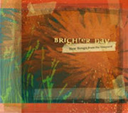 CD - Brighter Day