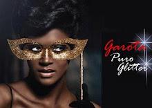 Participe do Garota Puro Glitter!