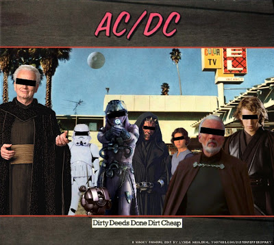 Dirty Deeds Done Dirt Cheap - a Star Wars fan edit by Lynda Naclerio