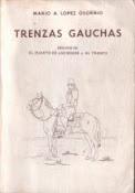Trenzas Gauchas. El cuarto de las sogas y al tranco
