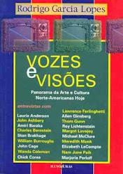 VOZES & VISÕES - PANORAMA DA ARTE E CULTURA NORTE-AMERICANAS HOJE