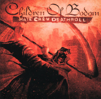 children of bodom hate crew deathroll. Hate Crew Deathroll is the