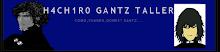 H4CH1R0 GANTZ TALLER