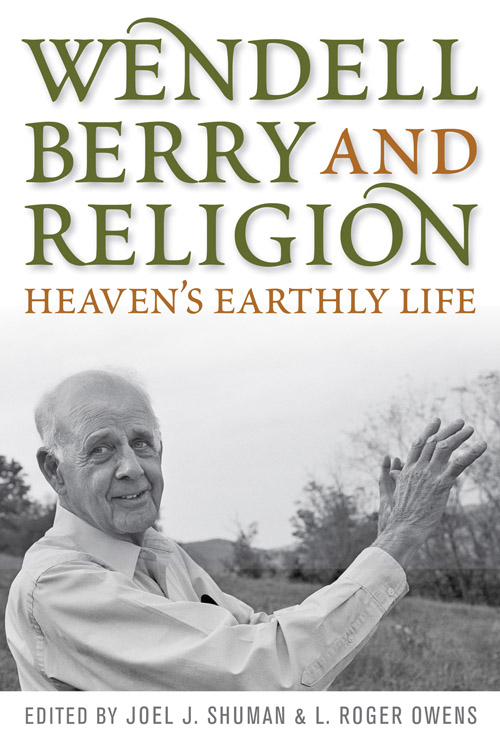 Only Our World Wendell Berry Quotes