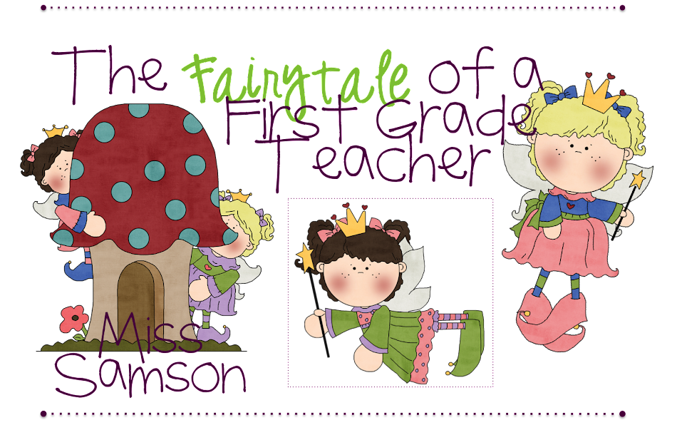 The Fairytale of a First Grade Teacher!