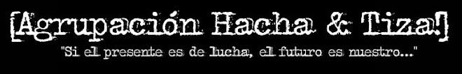 [Agrupación Hacha&Tiza!]