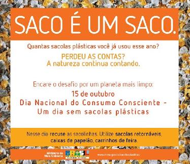 """Campanha """"SACO É UM SACO"""""""