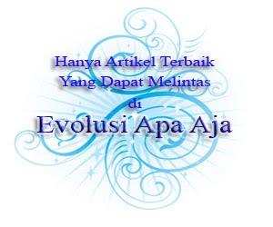 evolusi-apa-aja.blogspot.com