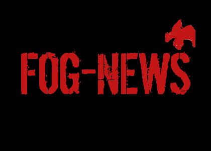 FOG NEWS