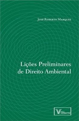 """Promotor de Justiça lança obra """"Lições Preliminares de Direito Ambiental"""""""