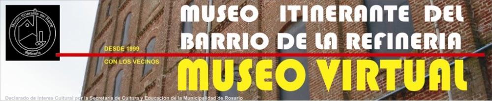 MUSEO ITINERANTE DEL BARRIO DE LA REFINERIA