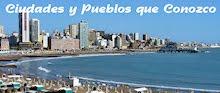 Ciudades y Pueblos que Conozco