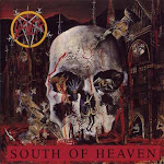 Slayer - South Of Heaven 1988