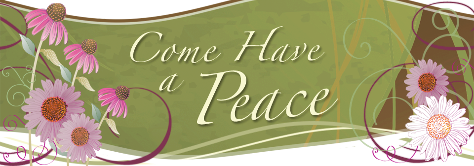 Come, Have a Peace