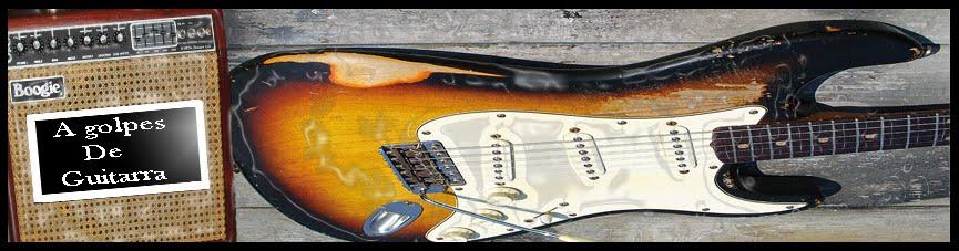 A Golpes De Guitarra