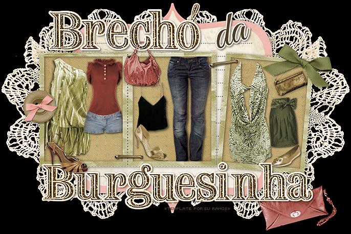 ..:: BRECHÓ DA BURGUESINHA ::..