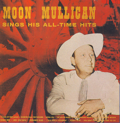 "MOON MULLICAN ""SINGS HIS ALL-TIME GREATEST HITS"""
