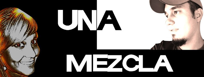 Una Mezcla