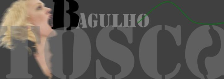 Bagulho Tosco