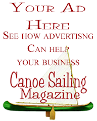 Advertise Here or in Canoe Sailing Magazine!