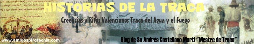 HISTORIAS DE LA TRACA Creencias y Ritos Valencianos Traca del Agua y del Fuego