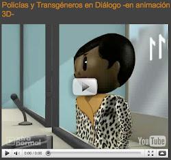 Policías y Transgéneros en Diálogo -en animación 3D-