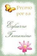 """""""Premio por su Esfuerzo Femenino"""""""