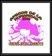 """PREMIO """"AMIGOS DE LA HUMANIDAD 2008"""""""