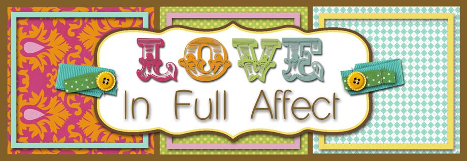 love in full affect