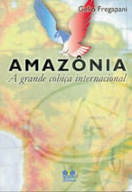 Amazônia, a Grande Cobiça Internacional
