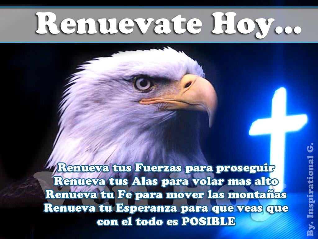 ... águilas; correrán, y no se cansarán; caminarán, y no se fatigarán