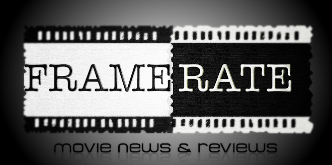Framerate: Movie News, Reviews & more