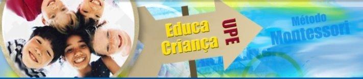 Educa Criança UPE - Método Montessori