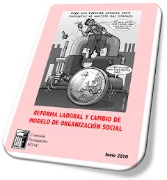 REFORMA LABORAL Y CAMBIO DE MODELO DE ORGANIZACIÓN SOCIAL