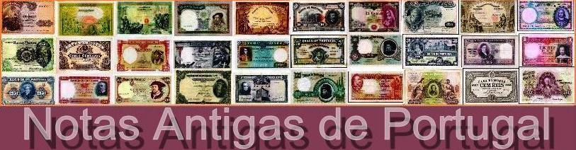 Notas Antigas de Portugal