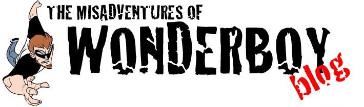 The Misadventures of Wonderboy Blog